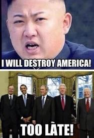 I will destroy America! Too Late!