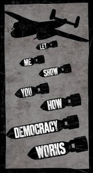 Let me show you how democracy works.