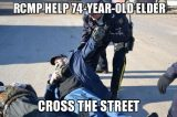 RCMP help 74 year old elder cross the street