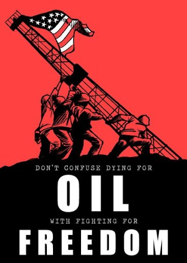 Don't confuse dying for oil with fighting for freedom