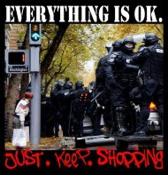 Everything is OK. Just. Keep. Shopping