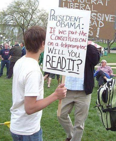 Obama - President Obama, if we put the constitution on a teleprompter will you read it?